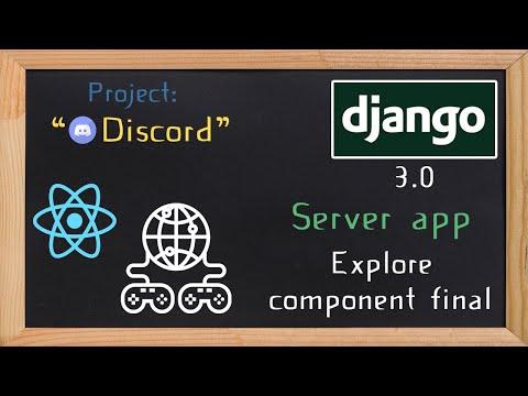 Django and ReactJS together - Server app explore component final | 18 thumbnail