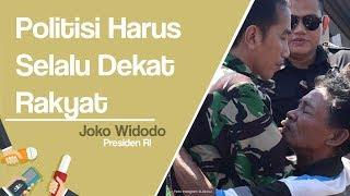 Jokowi: Jangan Cuma Dekat dengan Rakyat Menjelang Pemilu Saja