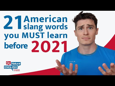 21 American Slang Words You Need In 2021 | Go Natural English