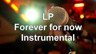 Forever For Now (Karaoke Instrumental)   LP