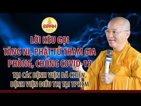 TT. Nhật Từ kêu gọi Tăng Ni, Phật tử tham gia phòng, chống Covid-19 tại các bệnh viện dã chiến