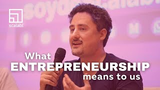 What Entrepreneurship Means for Us | Francisco Santolo, CEO Scalabl