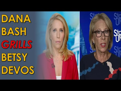Dana Bash GRILLS Betsy DeVos over Trump plan to FORCE kids back to unsafe schools