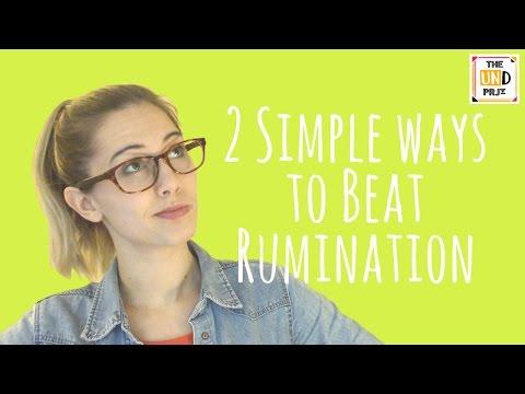 2 Simple Ways to Beat Rumination