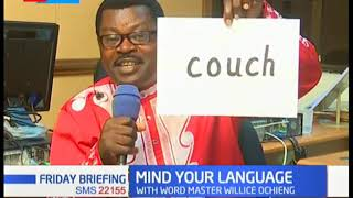 MIND YOUR LANGUAGE: How to pronounce difficult English Words