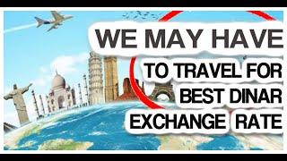 Iraqi Dinar Holders May Need to Travel to Get the Best Exchange Rate Int'l Travel Tips Safety