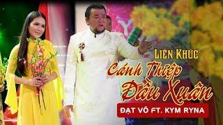 Đạt Võ & Kim Ryna Hát Nhạc Xuân Hải Ngoại 2019 Gây Nghiện - Lk Nhạc Tết Kỷ Hợi 2019   Nhạc Xuân 2019