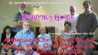 (Part 1 of 3) Heavenly glory