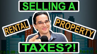 Selling Your Real Estate Rental Property -- Income Tax Implications