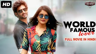 WORLD FAMOUS LOVER - Blockbuster Full Action Romantic Hindi Dubbed Movie |South Indian Movies Dubbed