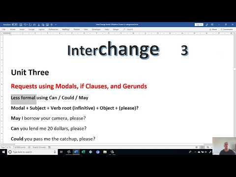 Academic English Interchange 3 Unit Three  Request using Modal and Gerund