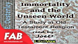 Immortality and the Unseen World Full Audiobook by W. O. E. OESTERLEY by Social Science