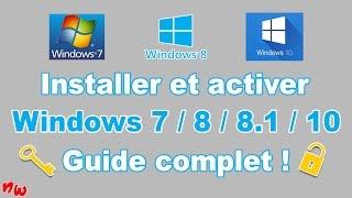 [Tuto] Installer et activer Windows 7 / 8 / 8.1 / 10 – Guide complet ! | Fr