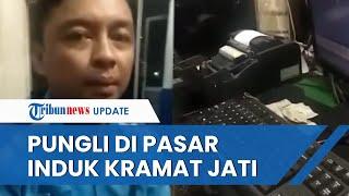 Viral Video Pungli Parkir di Pasar Induk Kramat Jati, Ketakutan saat Tahu Aksinya Direkam Kamera