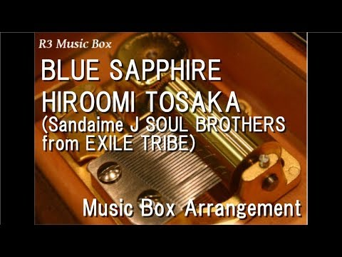 "BLUE SAPPHIRE/HIROOMI TOSAKA [Music Box] (""Detective Conan: The Fist Of Blue Sapphire"" Theme Song)"