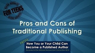 Pros and Cons of Traditional Publishing