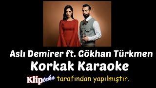 Korkak (KARAOKE)   Aslı Demirer Ft. Gökhan Türkmen