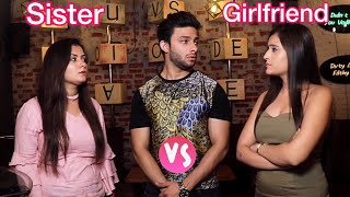 Sister Vs Girlfriend 2 | Aman Grover