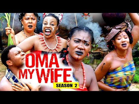 Oma My Wife Season 2 - (New Movie) 2018 Latest Nigerian Nollywood Movie Full HD | 1080p