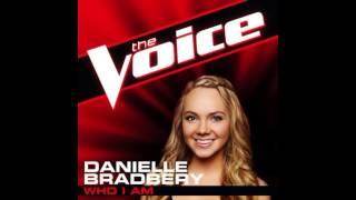 """Danielle Bradbery: """"Who I Am"""" - The Voice (Studio Version)"""