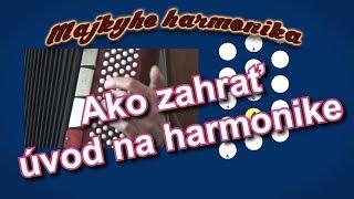 Ako zahrať úvod na harmonike