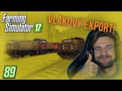 VLAKOVÝ EXPORT! | Farming Simulator 17 #89