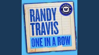 Randy Travis One In A Row