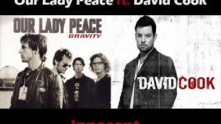Innocent - Our Lady Peace ft David Cook