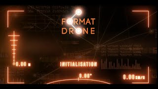 FORMAT DRONE