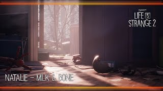 Natalie - Milk & Bone [Life is Strange 2]