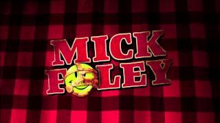 Mick Foley entrance mp3