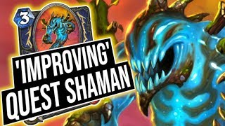 'Improving' My Tier 1 Quest Shaman Deck! | Saviors of Uldum | Hearthstone