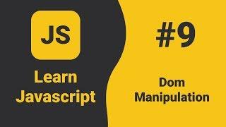 Javascript Dom Manipulation | Javascript Tutorial For Beginners