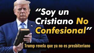 Donald Trump Revela Que Ahora Es Un Cristiano No Confesional