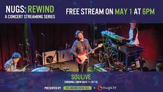 nugs.net Rewind: Soulive 11/9/19 Live from Ardmore Music Hall