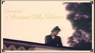 Sandra - Around My Heart (Official Music Video)