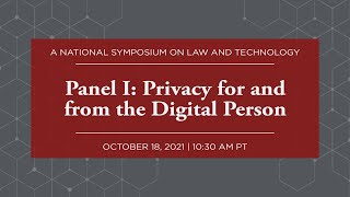 Click to play: Panel I: Privacy for and from the Digital Person