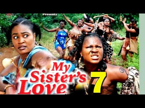 MY SISTER'S LOVE SEASON 7 - Destiny Etiko & Chizzy Alichi 2019 Latest Nigerian Movie Full HD