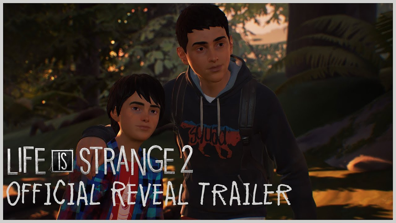 Life Is Strange 2 Announce Trailer