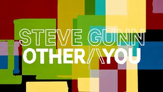 "Steve Gunn – ""Other You"""