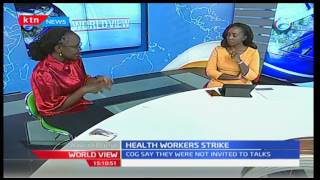 The Health Workers' Strike with Dr. Mercy Korir and Yvonne Okwara 4/1/2017