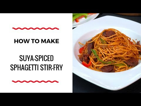 HOW TO MAKE SUYA SPICED PASTA STIR FRY – ZEELICIOUS FOODS