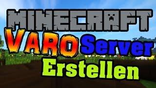 Varo Server ErstellenTutorialMinecraft GermanDeutsch - Eigenen minecraft pe server erstellen kostenlos
