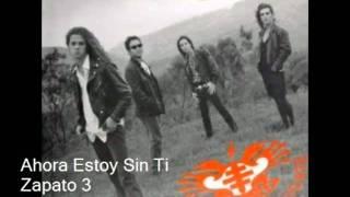 """Video thumbnail of """"Ahora Estoy Sin Ti - Zapato 3"""""""