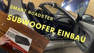 Smart Roadster | Pioneer TS-WX130EA (Subwoofer) Unboxing und Einbau