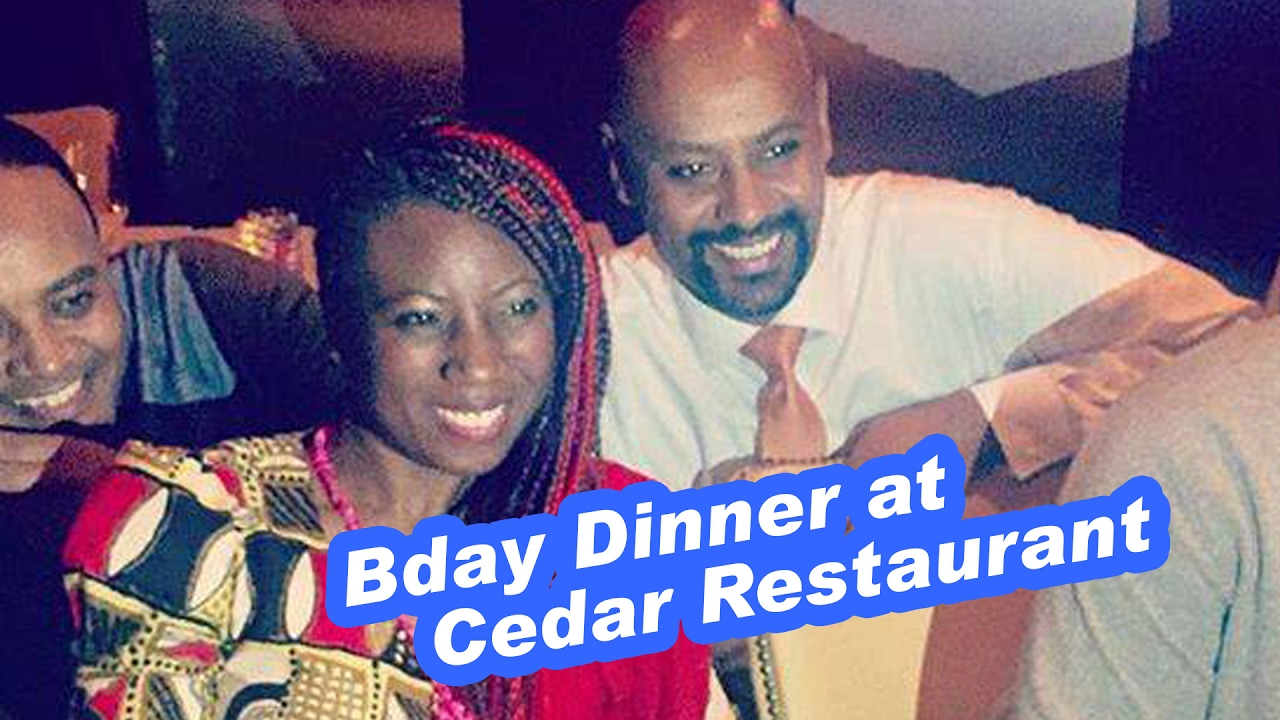 Birthday Dinner at Cedar Restaurant – Washington, DC