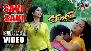 Chanda | Savi Savi | Kannada Video Song | Duniya Vijay