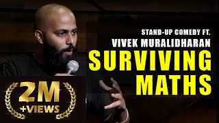 Surviving Maths | Stand Up Comedy by Vivek Muralidharan
