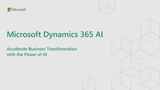 How to accelerate Business Transformation with AI | Dynamics 365 AI