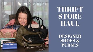 Thrift Store Haul - Designer Purses And Shoes To Resell On Poshmark & EBay